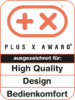 Plus X Award 2018 High Quality Design Bedienkomfort