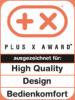 Plus X Award – High Quality, Design, Bedienkomfort