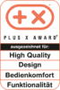 Plus X Award – High Quality, Design, Bedienkomfort, Funktionalität