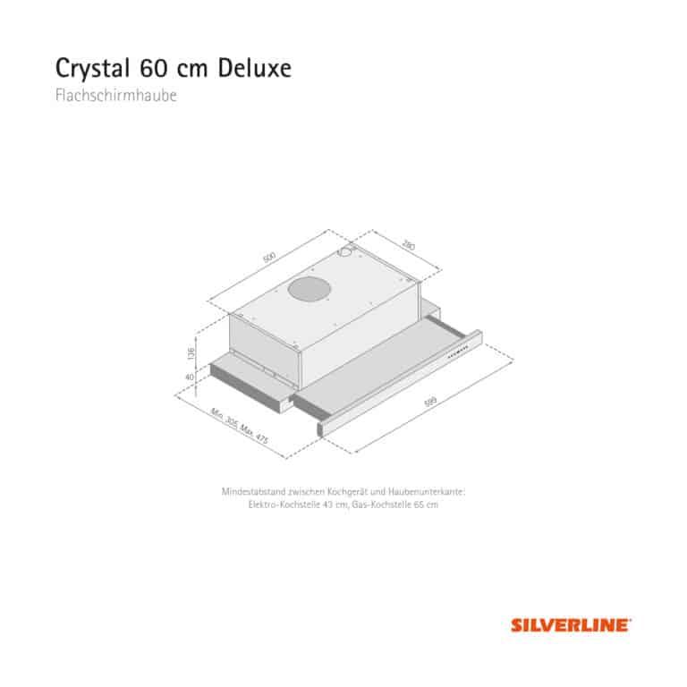 Maßzeichnung Crystal 60 cm Deluxe Mindestabstand zwischen Kochgerät und Haubenunterkante: Elektro-Kochstelle 43 cm, Gas-Kochstelle 65 cm