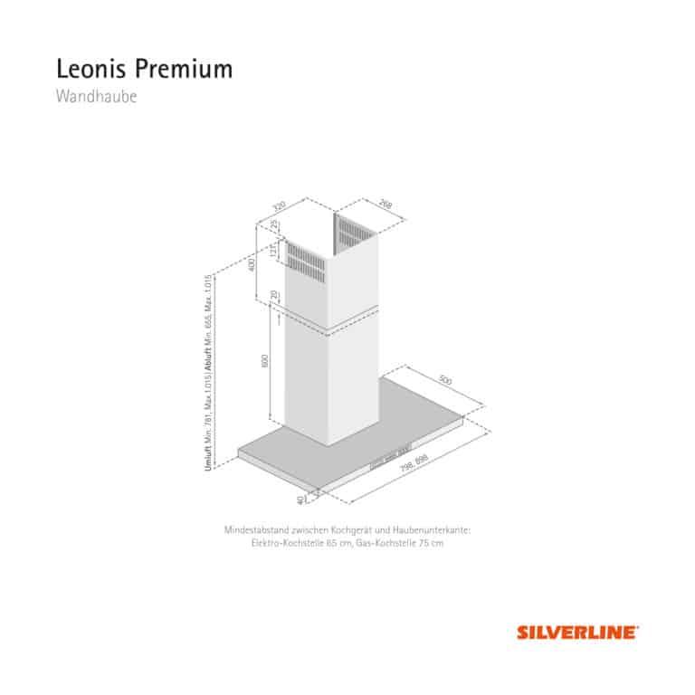 Maßzeichnung Leonis Premium Mindestabstand zwischen Kochgerät und Haubenunterkante: Elektro-Kochstelle 65 cm, Gas-Kochstelle 75 cm