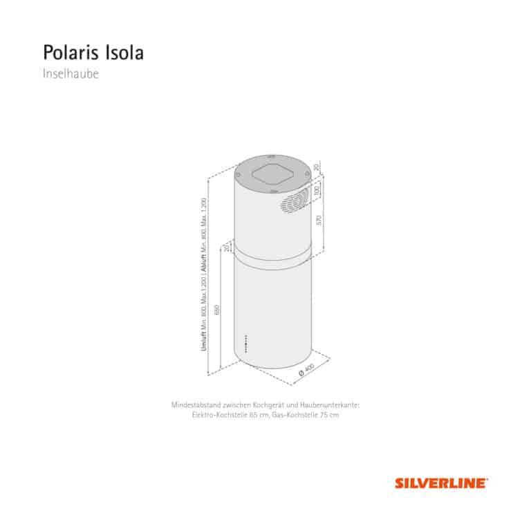 Maßzeichnung Polaris Isola Mindestabstand zwischen Kochgerät und Haubenunterkante: Elektro-Kochstelle 65 cm, Gas-Kochstelle 75 cm