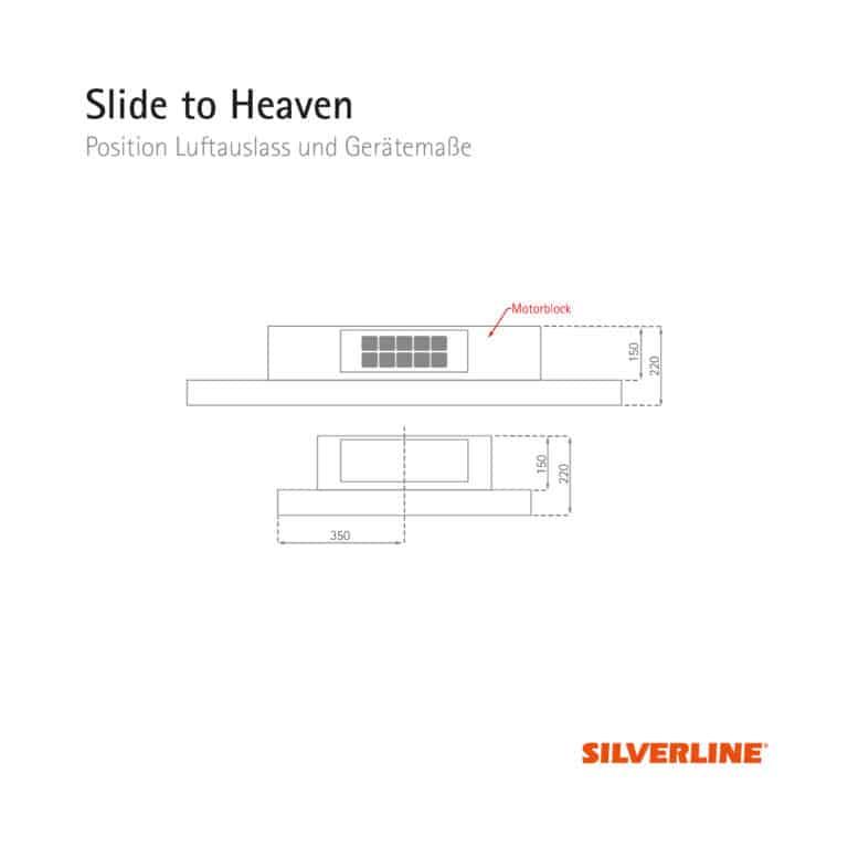 Position Luftauslass und Gerätemaße Slide to Heaven